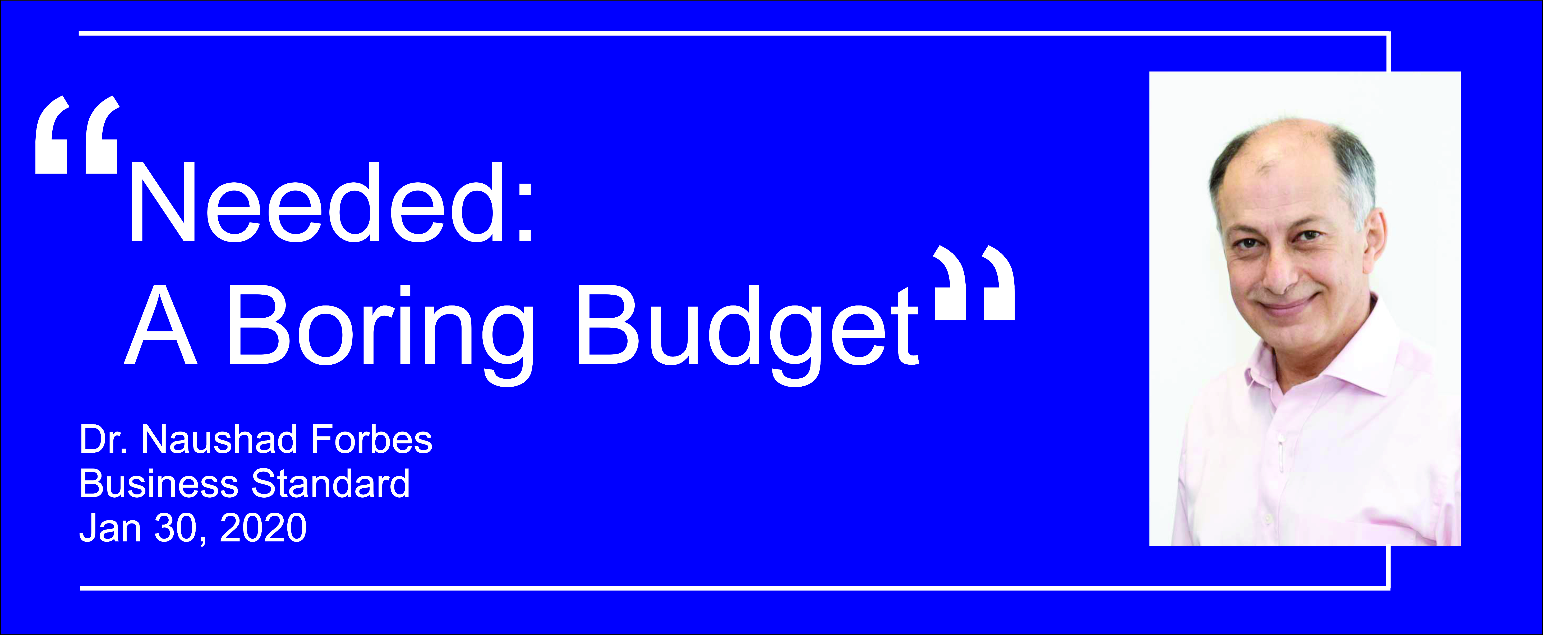 Needed: A Boring Budget